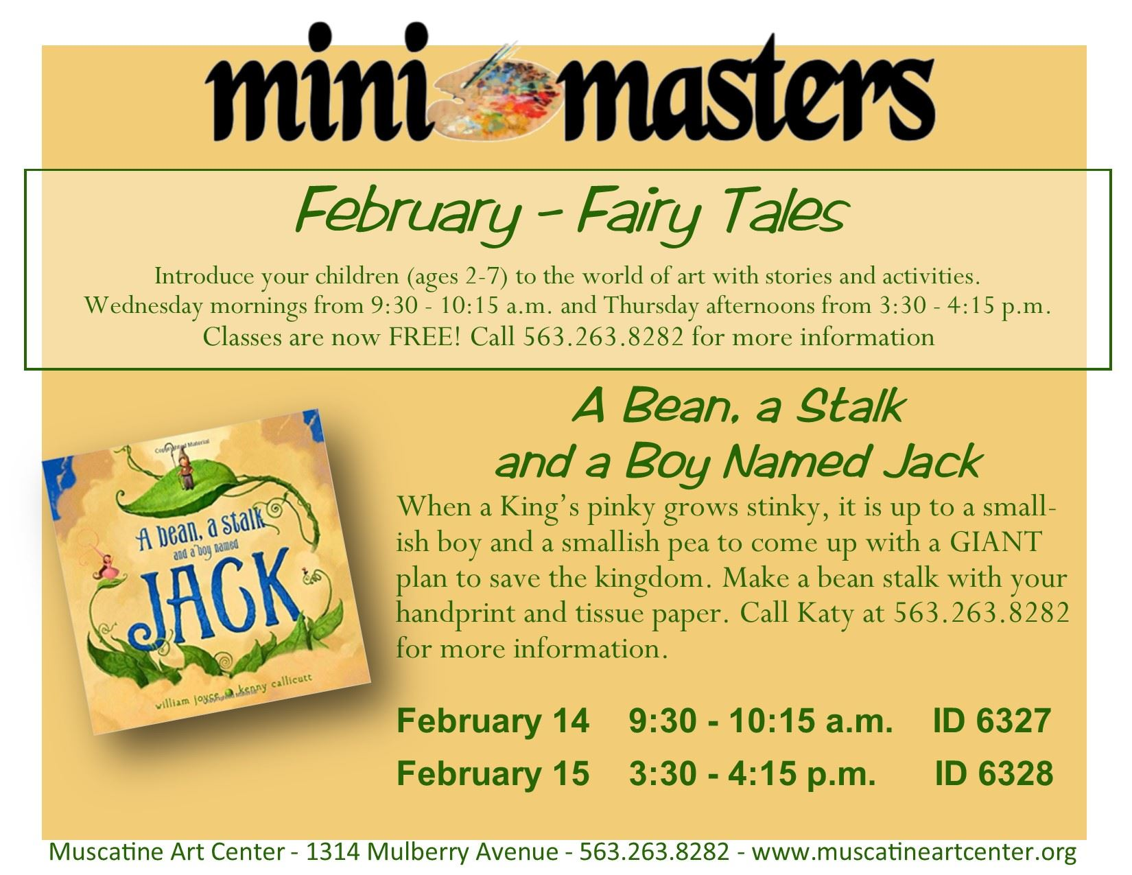 February 14-15 - Mini Masters -A Bean, A Stalk and a Boy Named Jack