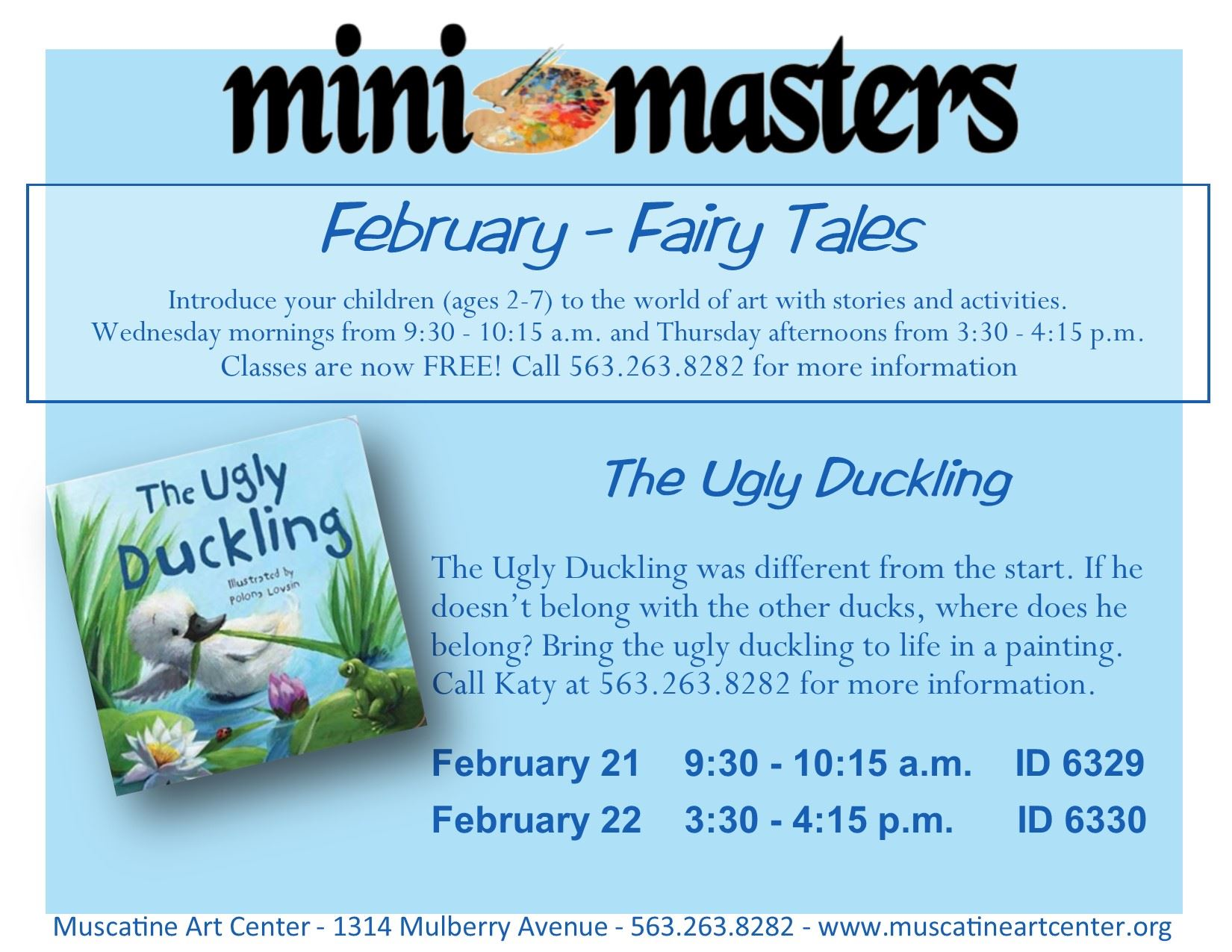 February 21-22 - Mini Masters -The Ugly Duckling