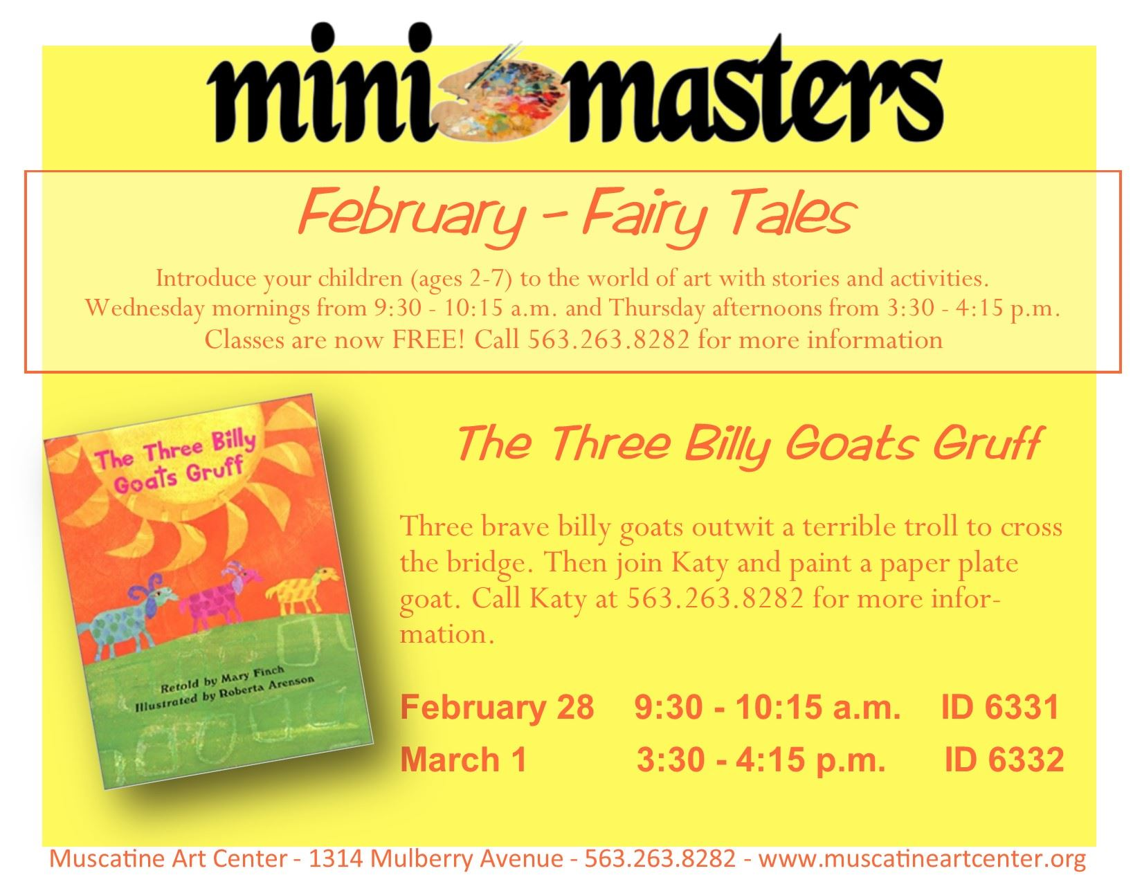 February 28- March 1 - Mini Masters -The Three Billy Goats Gruff