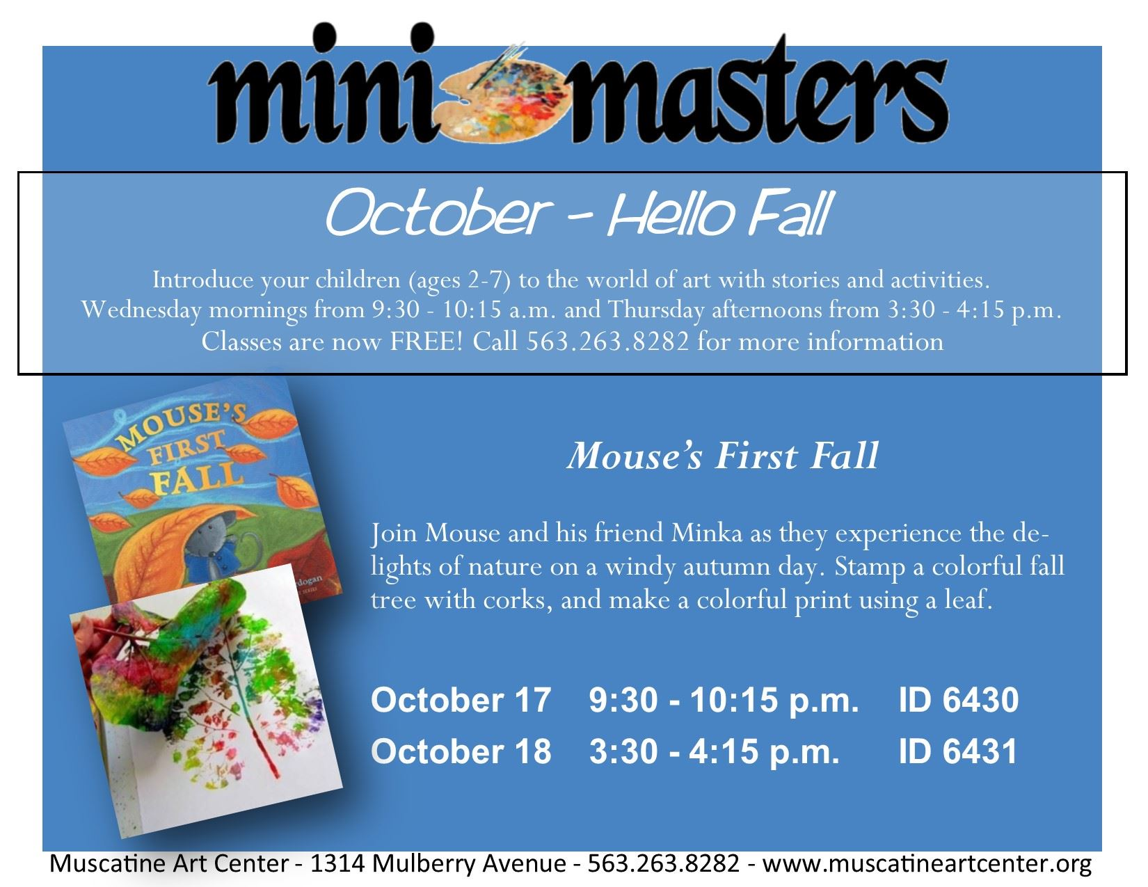 October 17-18 - mini masters - Mouses First Fall