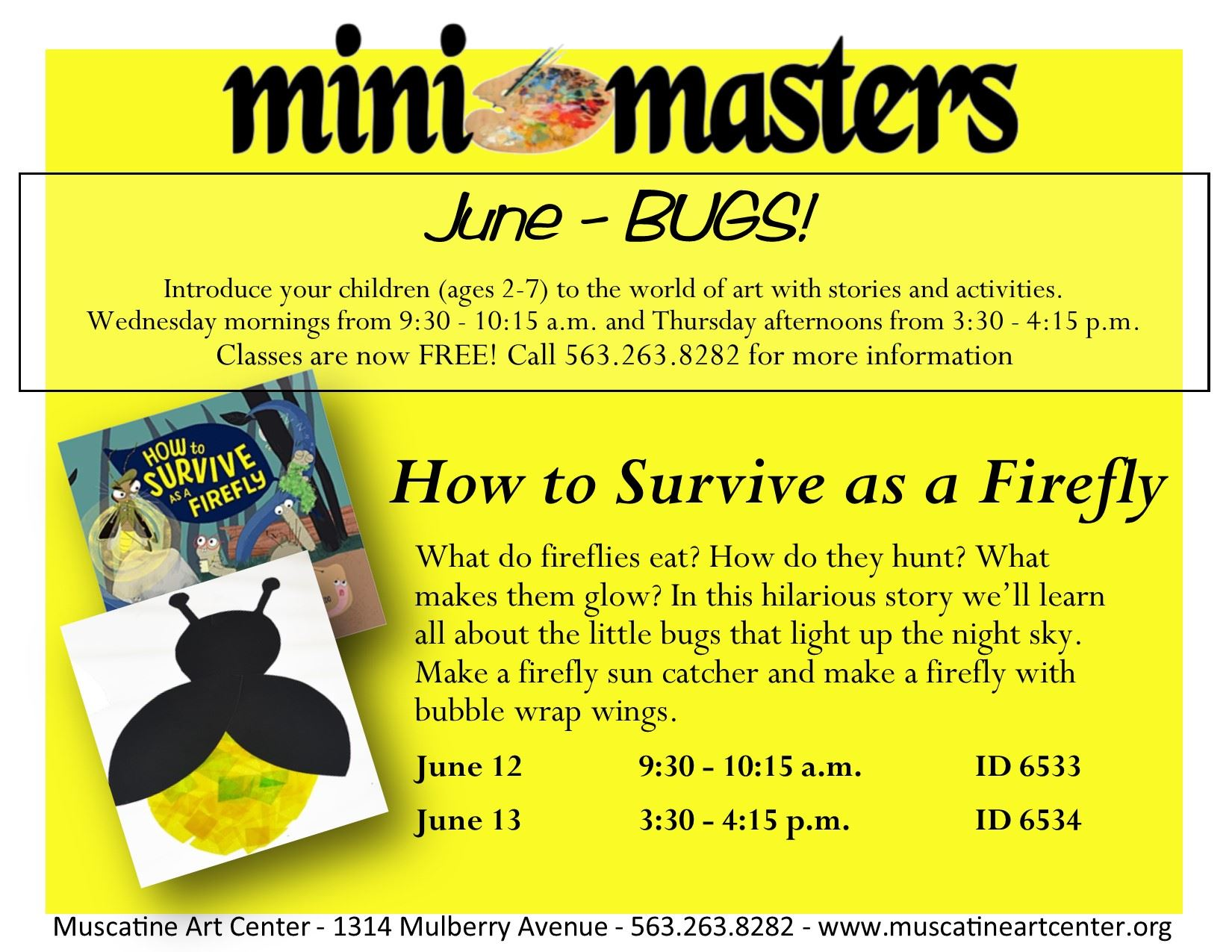 June 12-13 - How to Survive as a firefly - mini masters