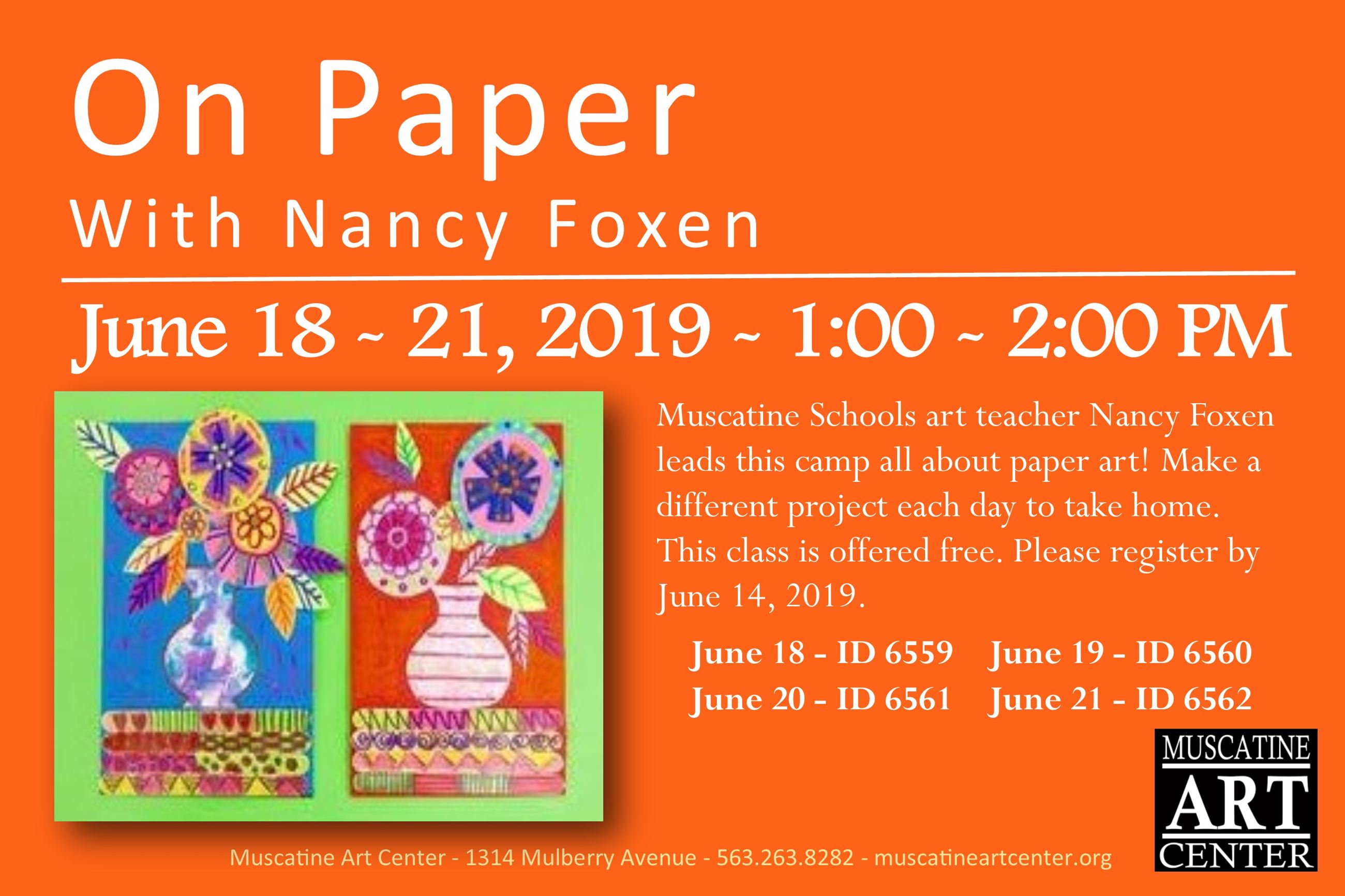 June 18-21 - On Paper Summer Camp with Nancy Foxen